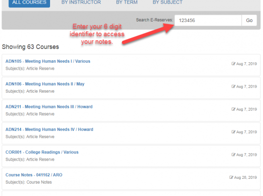 Click this to access the course notes page.  Enter your 6 digit identifier to access your notes.