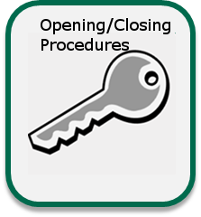 Opening and Closing Procedures